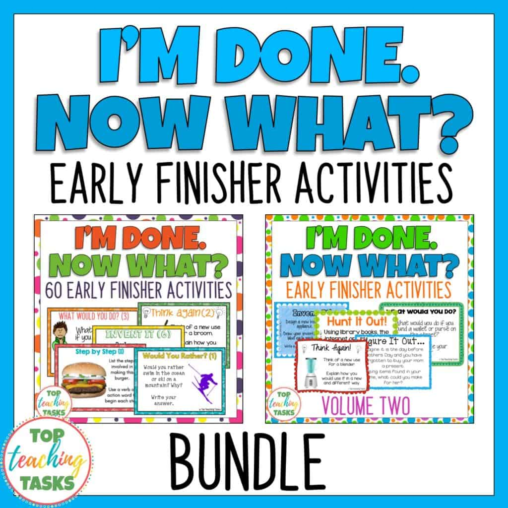 """Our Early Finisher Task Card Bundle is a great way to answer the common classroom question, """"I'm Done. Now What?"""" Engage your students with these great activities while building their creative thinking, sequencing, writing and cause and effect skills. This features two I'm Done, Now What? Early Finishers Activities."""
