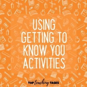 Using Getting To know you activities