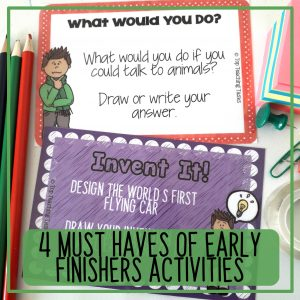 4 must-haves of Early finishers activities