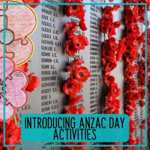 Introducing Anzac Day Activities