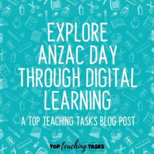 Explore Anzac Day through Digital Learning