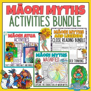 Maori Myths and Legends Activities