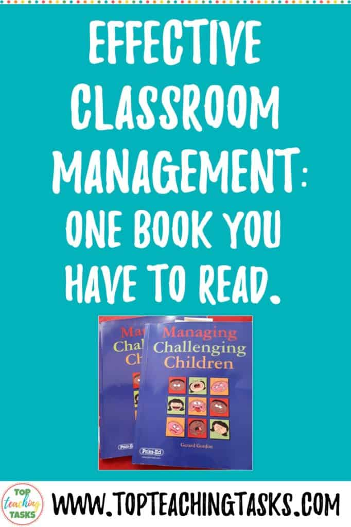 "Effective Classroom Management. This blog post explains why you should read the book ""Managing Challenging Children"" by Gerard Gordon. If you want to know a way to positively manage behaviour or behavior in your classroom then this book is for you. Read the post to learn more."