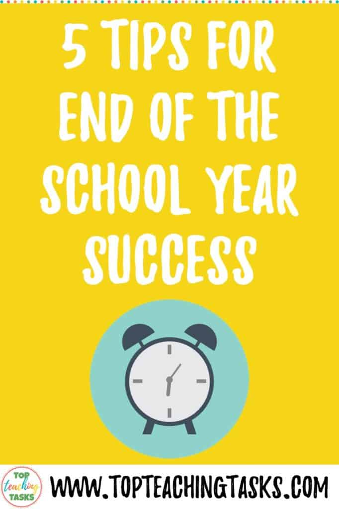 The end of the school year can be tough, it can be chaotic, and it can be wonderful. Most likely, it will be a bit of all three. I was given some great advice on surviving the end of year chaos when I started in the classroom, and I've also reached out to some of my teacher friends to share their thoughts in this blogpost. I've collated all of the pearls of wisdom into what I like to call my Five Tips for End of the School Year Success.