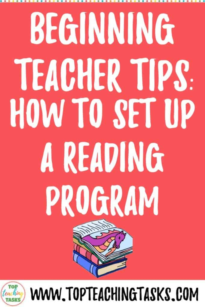 This is a blog post to help beginning teachers to set up a reading program. Learn how to set up a reading program that includes reading to, shared reading, guided reading and independent reading. Packed full of practical tips to get you started. #beginningteacher