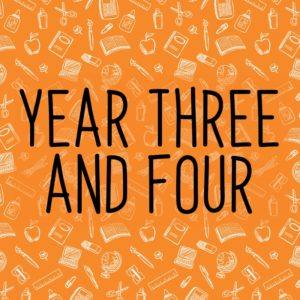 Year Three and Four