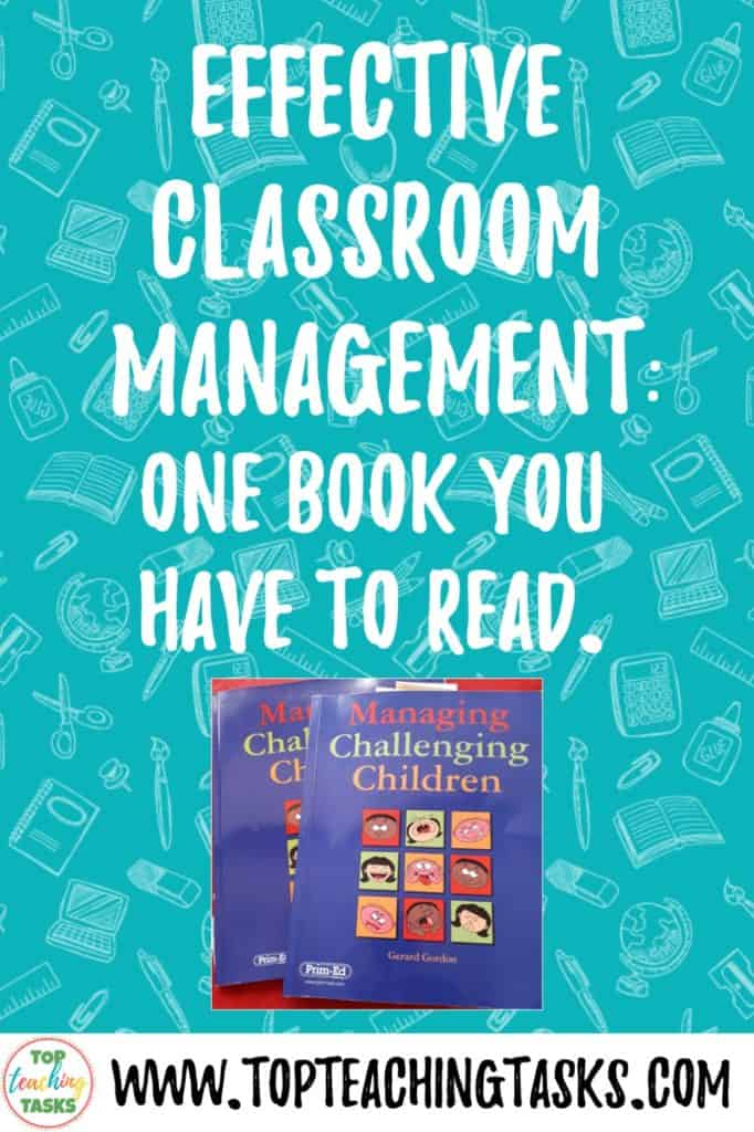 """Effective Classroom Management. This blog post explains why you should read the book """"Managing Challenging Children"""" by Gerard Gordon. If you want to know a way to positively manage behaviour or behavior in your classroom then this book is for you. Read the post to learn more."""
