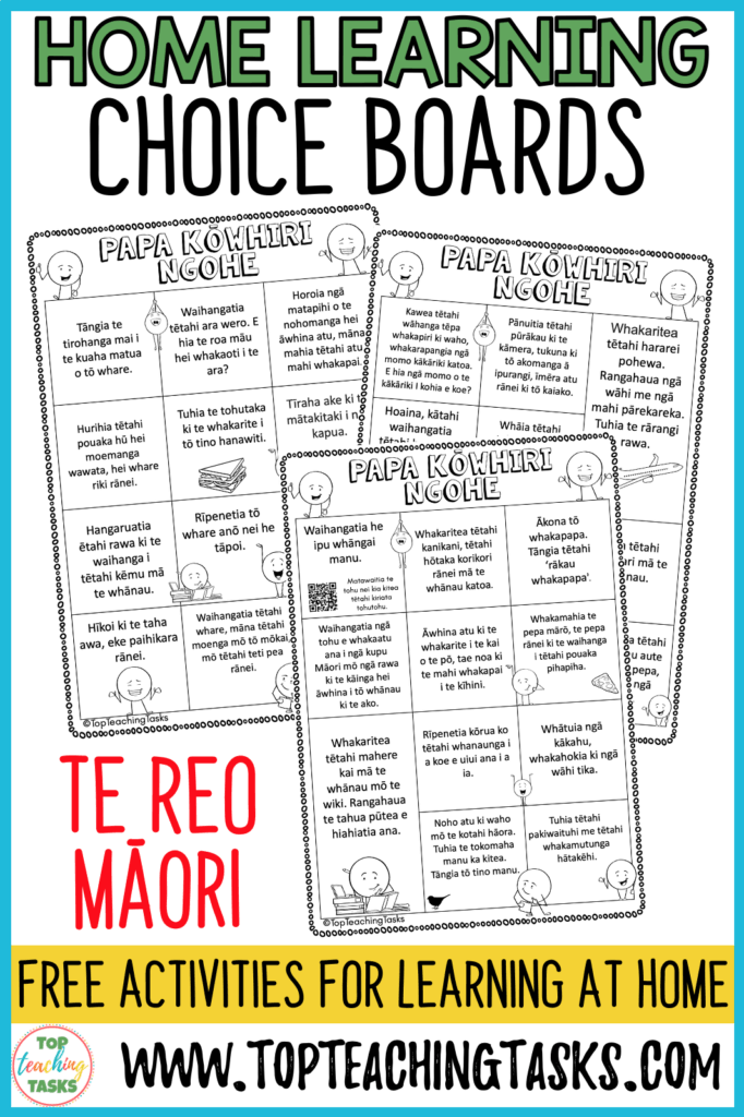 Home Learning Choice Boards Te Reo. Home Learning Choice Boards. To help with any teachers dealing with school closures or the possibility of home and distance learning, I've put together these Home Learning Choice Boards.  I've curated the ideas into the following six Home Learning Choice Boards. I've also included a blank sheet that you could send home for families to write in their own ideas.