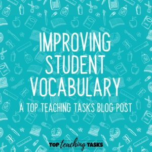 Improving Student Vocabulary