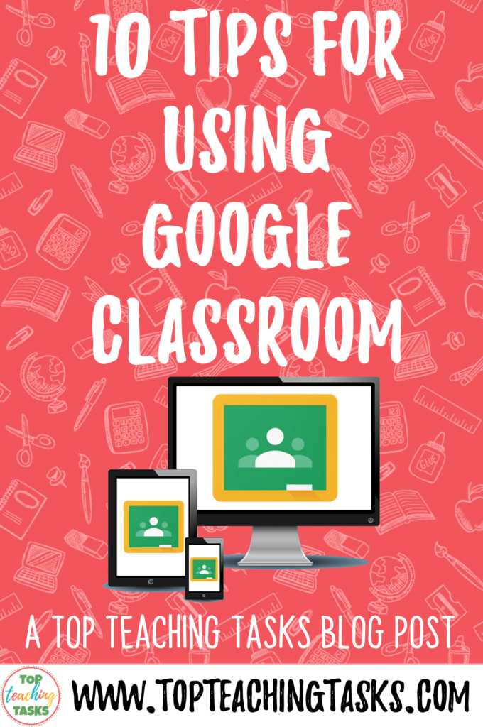 10 Tips for Using Google Classroom for Distance Learning. In this guest blogpost, Lauren Mystelle highlights her 10 Tips for Using Google Classroom. I hope you find these practical tips useful as you navigate Google Classroom with your students. Google Classroom is a widely used platform to support Distance Learning around the world. It is a great tool to use as your main platform for teaching remotely. Learn more about Google Classroom with your elementary students during remote learning.