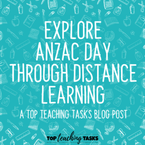 Explore Anzac Day through Distance Learning