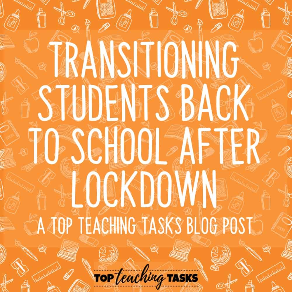 Transitioning Students Back to School After Lockdown