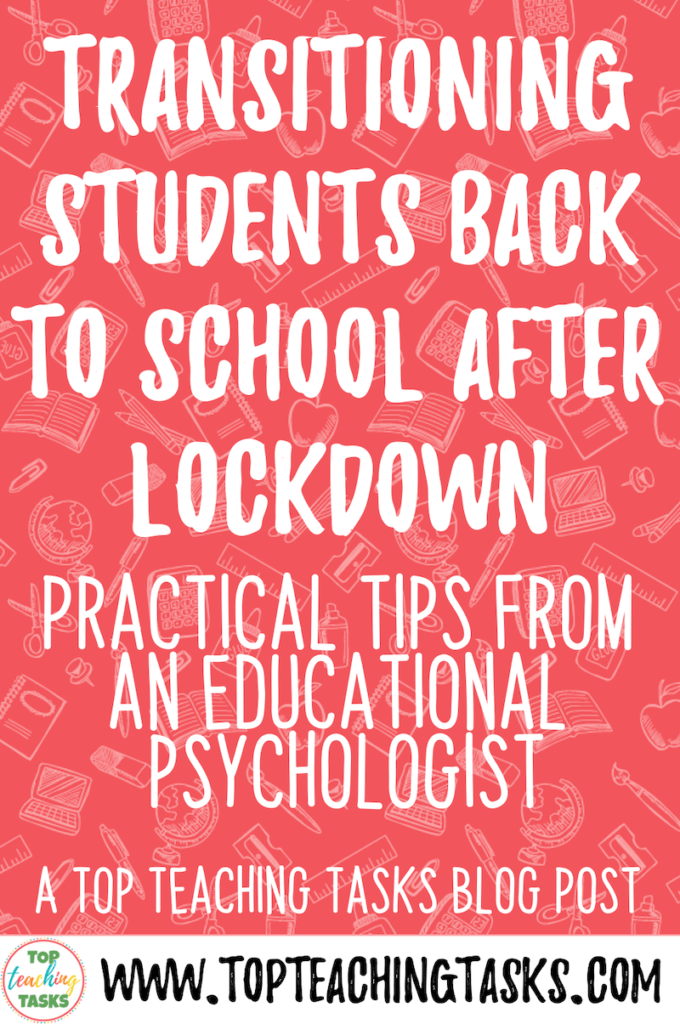 With Level Two fast approaching and many more students about to transition back to school, I wanted to provide you with clear and practical advice for Transitioning Students Back to School After Lockdown. In this guest blog post, Educational Psychologist Robyn Stead gives some great tips to prepare for students heading back to school. Make sure you read all the way to the end as I also have a free resource to help you with this transition process.