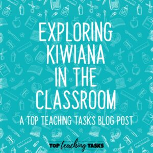 Exploring Kiwiana in the Classroom