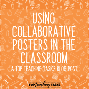 Using Collaborative Posters in the Classroom
