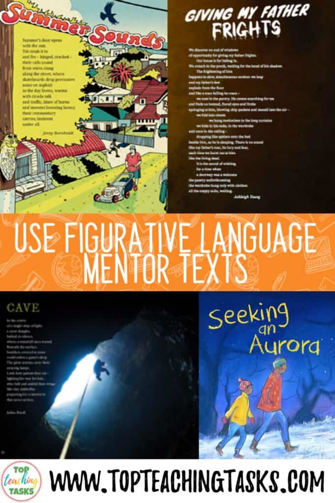 Using Mentor Texts for Figuative Language. A great way to help your students explore figurative language is to become a figurative language detective. Set up a chart similar to the one below and hunt out elements of figurative language as you read mentor texts. Learn more in our blog post about using figurative language in your classroom.
