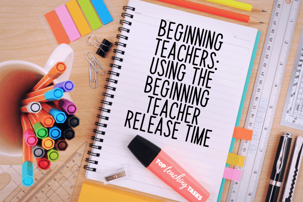 Using the beginning teacher release time. In this blog post, a wonderful group of first and second-year teachers share their experiences of using the beginning teacher release time. Learn from them and start thinking of how you can use this valuable time in the future.
