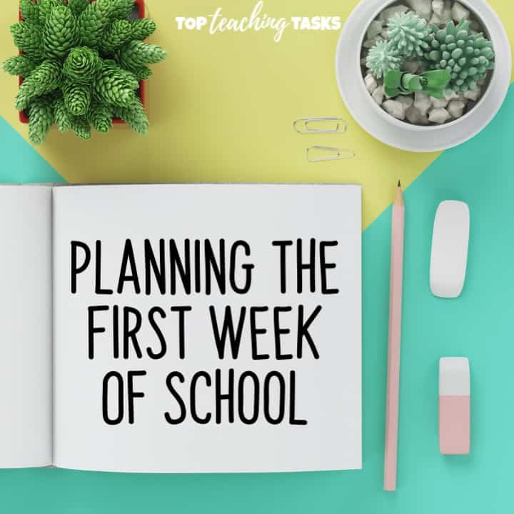 Planning the first week of school