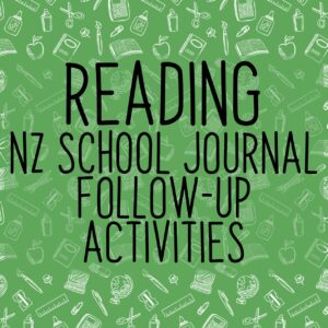 NZ School Journal Activities