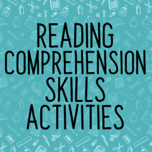 Reading comprehension skills activities